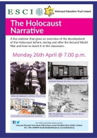 Holocaust Education: Teaching the Holocaust Narrative in Post Primary Schools