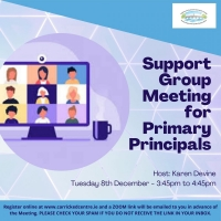 Support Group for Primary Principals - 20LCAU09 (Live Zoom Meeting) Session Two